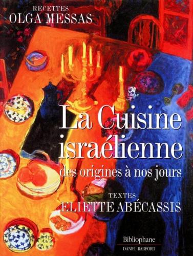 La Cuisine israélienne - Olga Messas