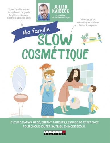 LIVRE : Slow Cosmétique pour toute la famille